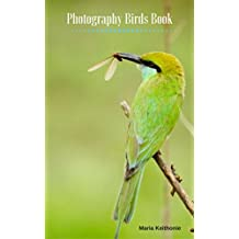 Photography Birds Book, Animal photo for kids, A beautity birds: photographing birds of many kind