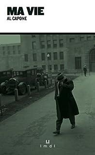 Ma vie, Capone, Alfonso