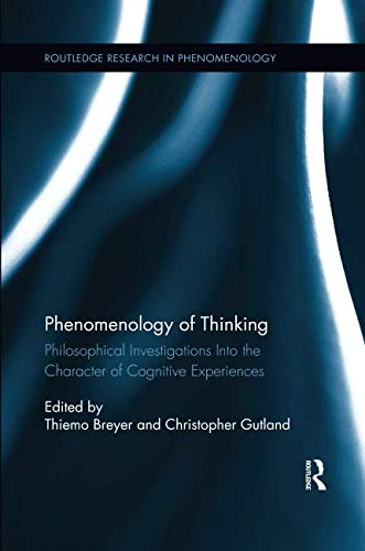 Phenomenology of Thinking (Routledge Research in Phenomenology)