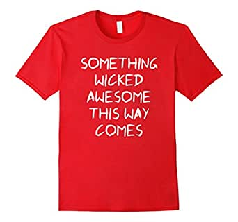 Mens Something Wicked Awesome This Way Comes Shakespeare T-Shirt 2XL Red