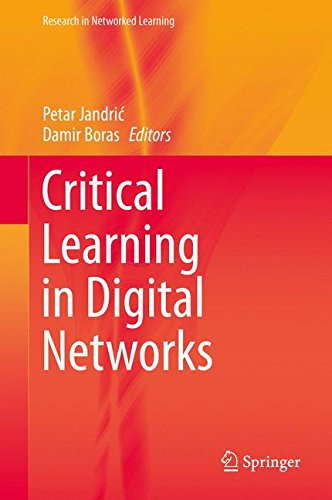 Critical Learning in Digital Networks (Research in Networked Learning)