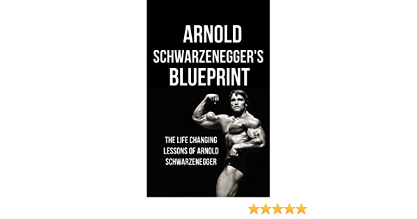 Arnold schwarzeneggers blueprint the life changing lessons of arnold schwarzeneggers blueprint the life changing lessons of arnold schwarzenegger ebook mike pakulski arnold schwarzenegger life changing lessons malvernweather Image collections