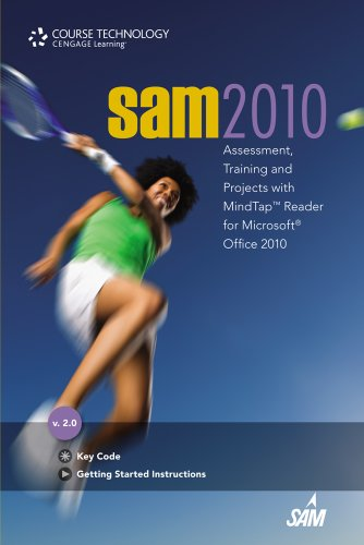SAM 2010 Assessment, Training, and Projects version 2.0 w/ MindTap Reader Printed Access Card