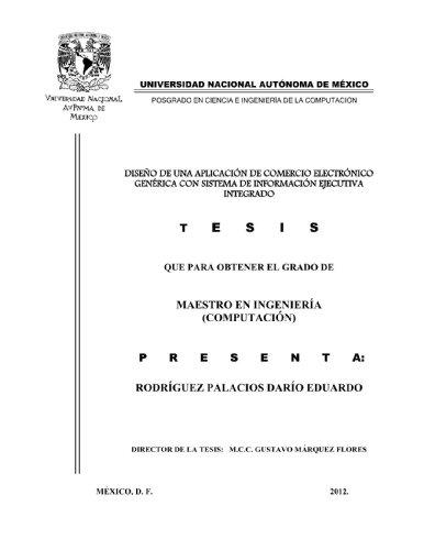 Descargar Libro Diseño De Una AplicaciÓn De Comercio ElectrÓnico GenÉrica Con Sistema De InformaciÓn Ejecutiva Integrado: Tesis De Maestría Gustavo MÁrquez Flores
