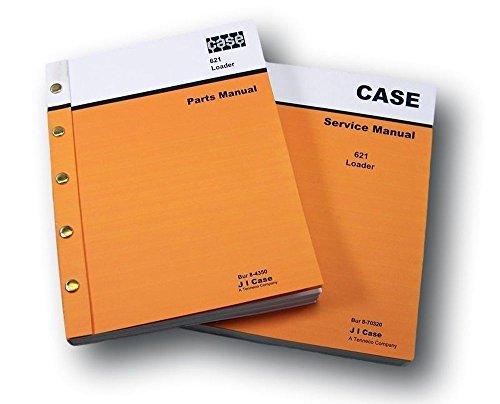 Case 621 Articulated Wheel Loader Service And Parts Catalog Manuals Repair (Wheel Loader Parts Manual)