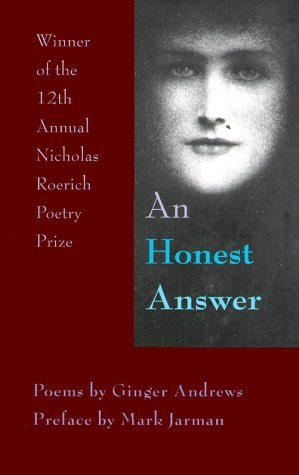 An Honest Answer by Ginger Andrews (1999-11-15)