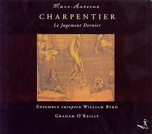 (Charpentier, M.-A.: Choral Music (European William Byrd Ensemble, O'Reilly))
