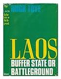 img - for Laos: Buffer State of Battleground book / textbook / text book