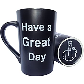 MAUAG Funny Christmas Gifts - Porcelain Coffee Mug Have a Great Day with Middle Finger on the Bottom Cute Cool Ceramic Cup Black, Best Office Cup & Birthday Gag Gifts, 13 Oz by LaTazas