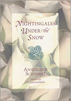 Nightingales Under the Snow: Poems by Annemarie Schimmel (1994-07-30)