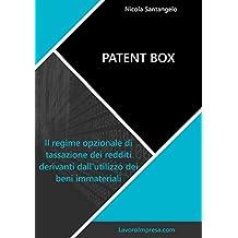 Patent box: Il regime opzionale di tassazione dei redditi derivanti dall'utilizzo dei beni immateriali