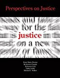 Perspectives on Justice, Provine, Doris Marie and Gray, Kishonna, 0757582648