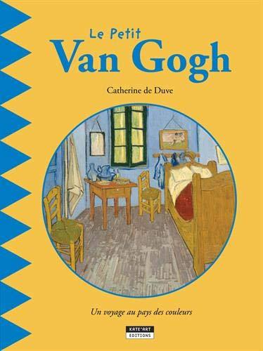 Le petit Van Gogh por Catherine de Duve