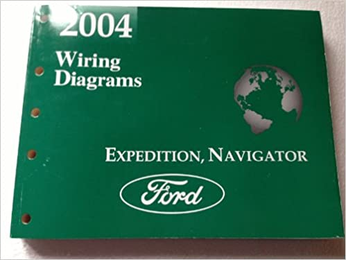 2004 ford expedition lincoln navigator wiring diagram manual original:  ford: amazon com: books