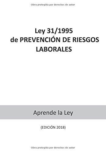 Ley 31/1995 de PREVENCION DE RIESGOS LABORALES (Spanish Edition) [Aprende la Ley] (Tapa Blanda)