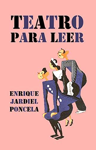 Teatro para leer (Minilibros singulares nº 5) por Enrique Jardiel Poncela,Enrique Gallud Jardiel