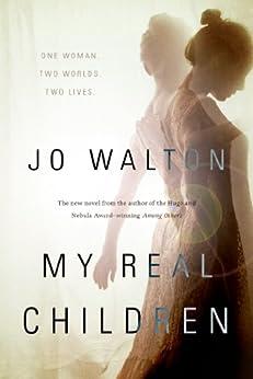 My Real Children by [Walton, Jo]