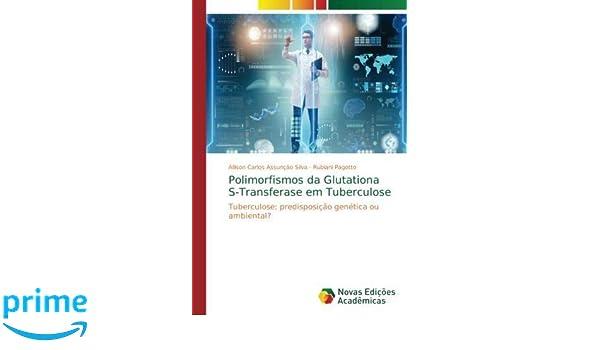 Polimorfismos da Glutationa S-Transferase em Tuberculose ...