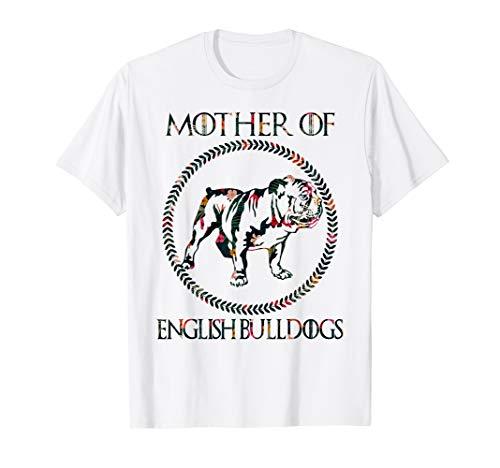 Funny Mother Of English Bulldog T-Shirt Cute Dog Lover Gift