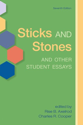 sticks and stones and other student essays The great american bologna festival and other student essays : a celebration of writing by students using the st martin's guide.