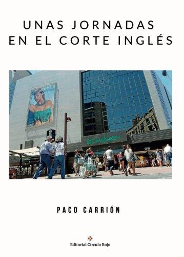 unas-jornadas-en-el-corte-ingles-spanish-edition