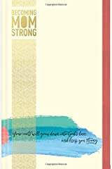 Becoming MomStrong Journal Hardcover