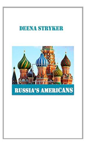Russia's Americans by [Stryker, Deena]