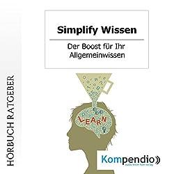 Simplify Wissen: Der Boost für Ihr Allgemeinwissen