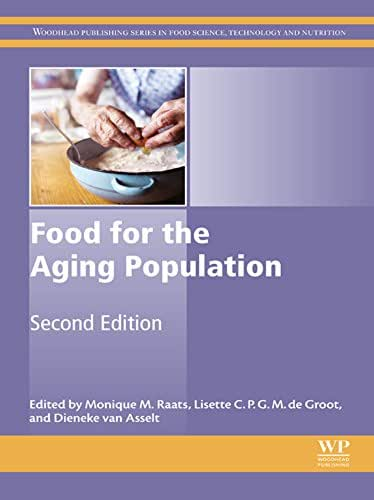 Food for the Aging Population (Woodhead Publishing Series in Food Science, Technology and Nutrition)