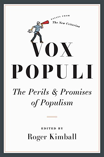 Vox Populi: The Perils and Promises of Populism