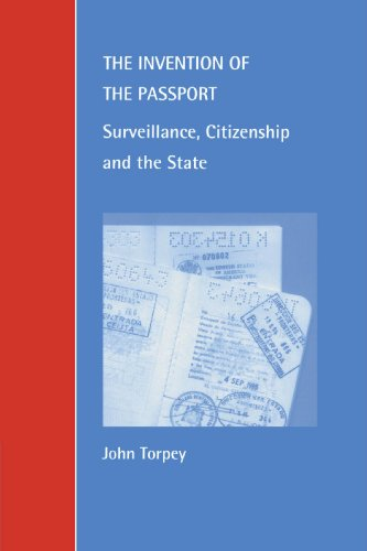 The Invention of the Passport: Surveillance, Citizenship and the State (Cambridge Studies in Law and Society)