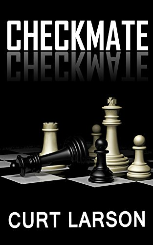 Checkmate by [Larson, Curt]
