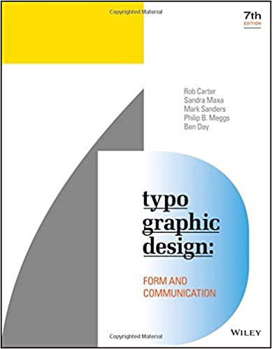 Typographic design form and communication rob carter sandra maxa typographic design form and communication 7th edition fandeluxe Gallery