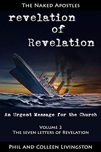 The Seven Letters of Revelation (revelation of Revelation Series, Volume 2) by [Livingston, Phil, Livingston, Colleen]