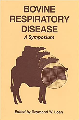 Bovine Respiratory Disease A Symposium 1st Edition