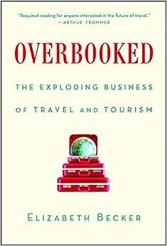 Libros Para Descargar Overbooked: The Exploding Business Of Travel And Tourism Fariña PDF