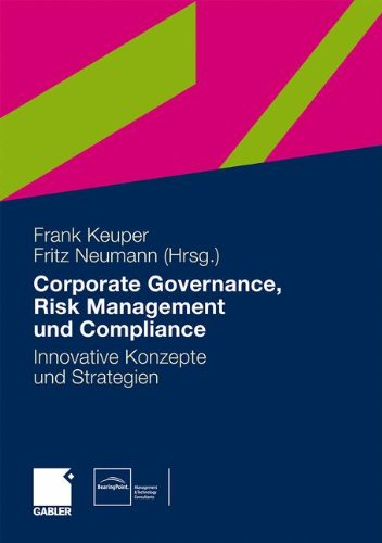 Governance, Risk Management und Compliance: Innovative Konzepte und Strategien