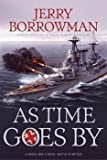 As Time Goes By, Jerry Borrowman, 1598113240