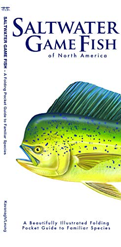 (Saltwater Game Fish of North America: A Beautifully Illustrated Folding Pocket Guide to Familiar Species (Wildlife and Nature Identification))
