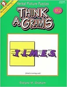 Book Think A Grams: Verbal Picture Puzzles, Level B2 by Evelyne M. Graham (1991-05-03)