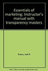 Essentials of marketing: Instructor's manual with transparency masters