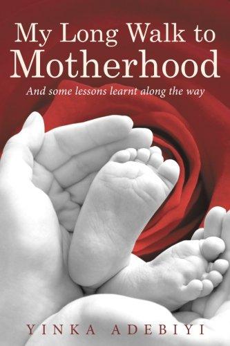 Download My Long Walk to Motherhood pdf epub