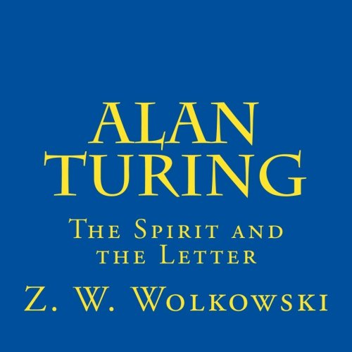Download Alan Turing: The Spirit and the Letter PDF