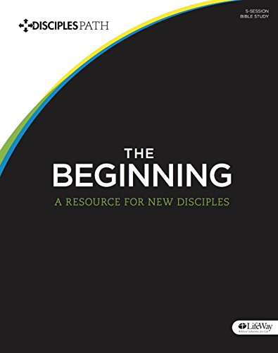 Disciple's Path #1: The Beginning: First Steps for New Disciples (Member Book)