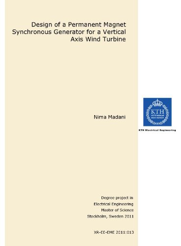 Design of a Permanent Magnet Synchronous Generator for a Vertical Axis Wind Turbine [THESIS. Loose Leaf Edition]