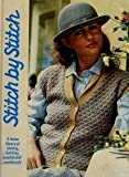 Stitch By Stitch, Volume 1 - A Home Library Of Sewing, Knitting, Crochet And Needlecraft