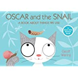 Oscar and the Snail: A Book About Things That We Use (Start with Science)
