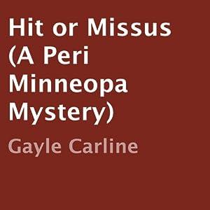 Hit or Missus Audiobook