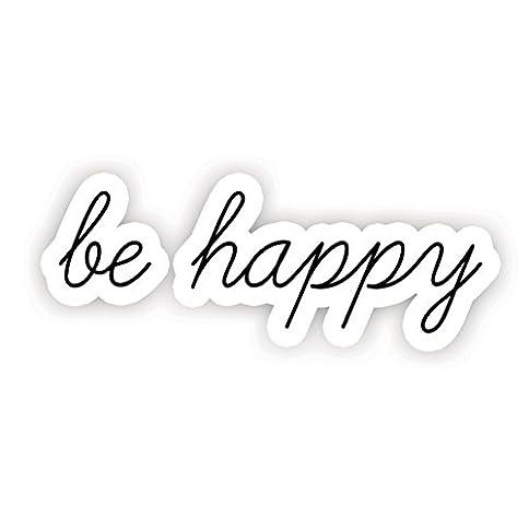 - 41Nj3yHZPwL - Be Happy – Inspirational Quotes Stickers – 2.5″ Vinyl Decal – Laptop, Decor, Window Vinyl Decal Sticker