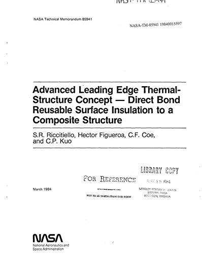 Advanced leading edge thermal-structure concept. Direct bond reusable surface insulation to a composite structure ()